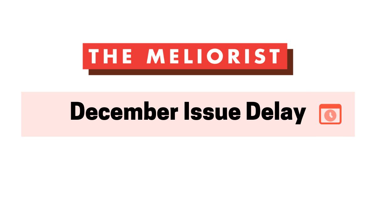 December Issue Delay